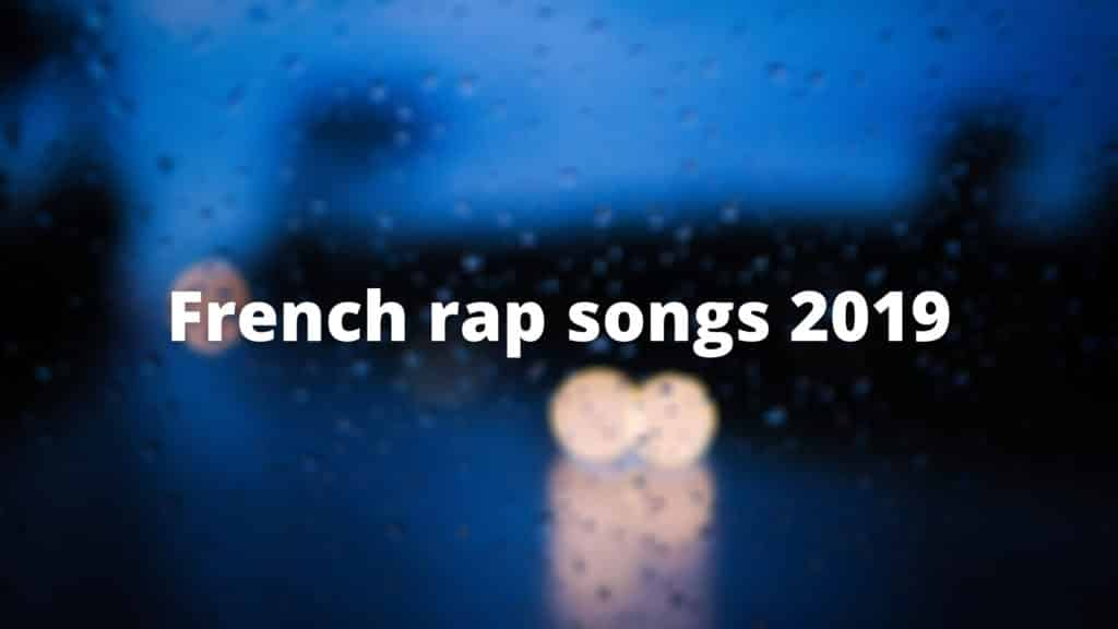 French rap song 2019
