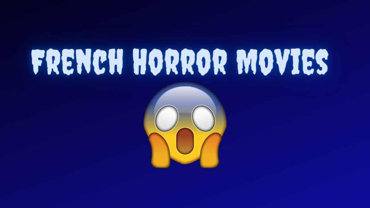 Films d'horreur français