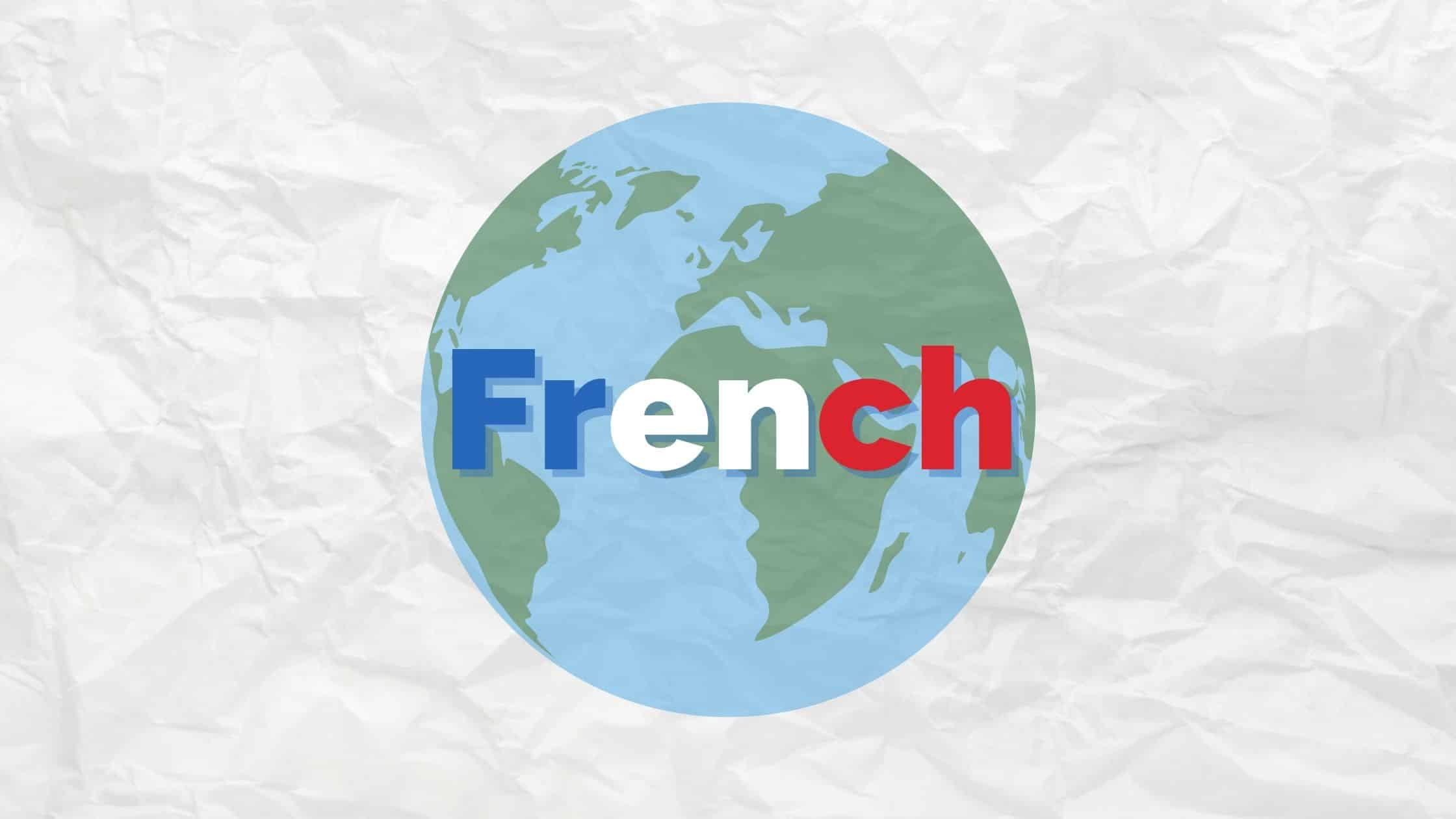 How many people speak French, and where is French spoken?